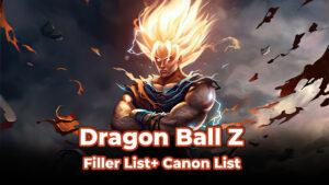 Dragon Ball Z Super Filler List
