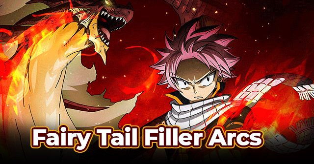 Fairy Tail Filler Arcs