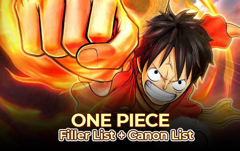 One Piece Filler List + Canon List